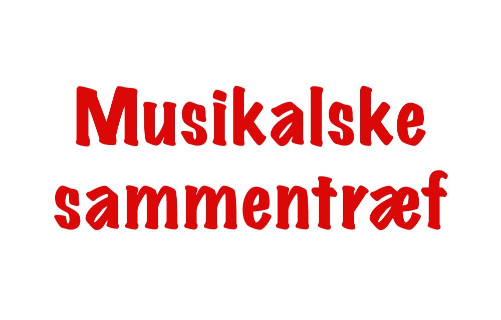 Musikalske sammentræf – Unerhörte Musik